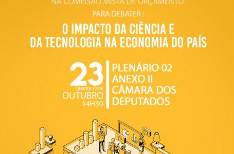 Parlamentares vão debater o impacto da ciência e tecnologia na economia brasileira