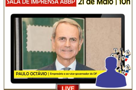 SALA DE IMPRENSA ABBP | O empresário Paulo Octávio será o entrevistado desta quinta-feira (21)