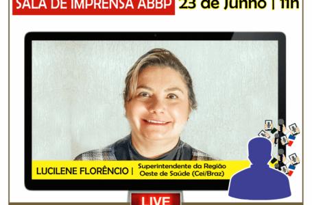 SALA DE IMPRENSA ABBP | Lucilene Florêncio participa amanhã (23) de coletiva com blogueiros da ABBP