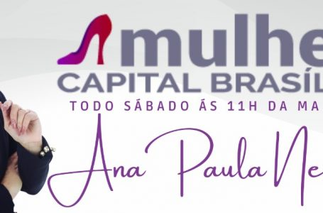 Ana Paula Neves estreia seu programa na TV Brasília neste sábado (26)